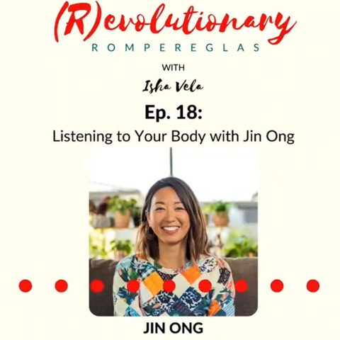 dr jin ong on the (r)evolutionary rompereglas podcast with isha vela